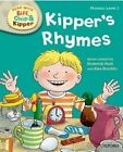 Oxford Reading Tree Read with Biff Chip and Kipper: Phonics: Level 1: Kipper's Rhymes by Roderick Hunt (Hardback, 2014)