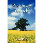 Rediscover Yourself by Van HID 9781456052645