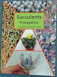 Succulents-Propagation-Attila-Kapitany-amp-Rudolf-Schulz-Paperback-english-2004