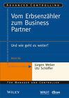 Vom Erbsenzähler zum Business Partner (2013, Taschenbuch)