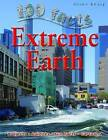 Extreme Earth by Anna Claybourne (Paperback, 2010)