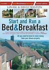 Start and Run a Bed & Breakfast: All You Need to Know to Make Money from Your Dream Property by Louise Weston, David Weston (Paperback, 2010)