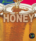 HFL Food: Honey Paperback by Louise Spilsbury (Paperback, 2002)