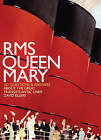 RMS Queen Mary: 101 Questions and Answers About the Great Transatlantic Liner by Mr David Ellery (Hardback, 2006)