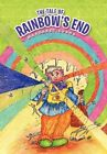 The Tale of Rainbow's End by Margaret Evans (Hardback, 2011)