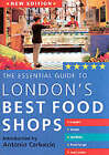The Essential Guide to London's Best Food Shops by Stephanie Donaldson (Paperback, 2002)