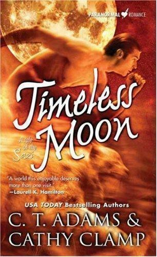 Tales Of The Sazi Timeless Moon 6 By Cathy Clamp And C T Adams