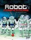Robot Competitions by Christopher Forest (Paperback, 2013)