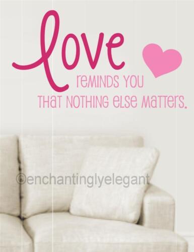 El amor te recuerda que nada más importa Vinilo calcomanía de pegatinas de pared palabras Carta