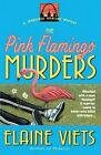 The Pink Flamingo Murders 9780440613510 by Elaine Viets Paperback