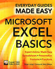 Microsoft Excel Basics: Expert Advice, Made Easy by Roger Laing, Rob Hawkins (Paperback, 2015)