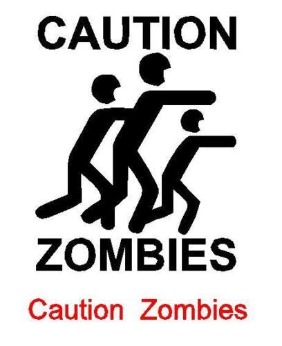 Caution Zombies  JDM Sticker