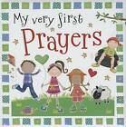 My Very First Prayers by Thomas Nelson (Board book, 2013)