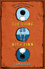 The Thing with Finn by Tom Kelly (Paperback, 2008)