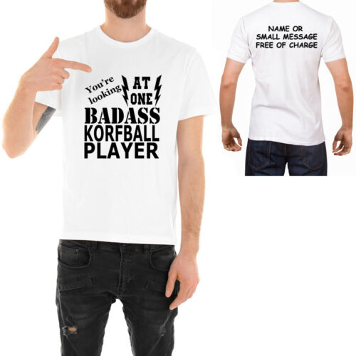 Badass Korfball Player  T-shirt  Funny Ideal Father day Birthday Gift for Him