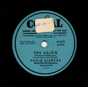 PAULO-ALENCAR-Orchestra-1953-Coral-61072-The-Baion-Two-Llamas-From-Lima