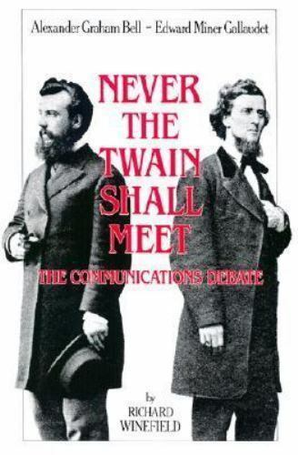 NEVER THE TWAIN SHALL MEET: BELL