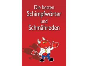 Die-schoensten-Schimpfwoerter-und-Schmaehreden-SEHR-GUT