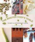 The Boston Chef's Table: The Best in Contemporary Cuisine by Clara Silverstein (Hardback, 2007)