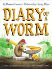 Diary of a Worm by Doreen Cronin (Hardback, 2004)