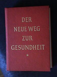 Buch-034-Der-Neue-Weg-Zur-Gesundheit-034-von-1959