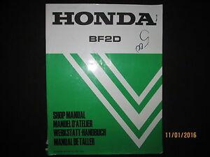 honda bf2d marine outboard motor engine workshop service manual 1998 rh ebay ca Honda 9Hp Engine Shop Manual bf2d shop manual