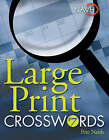 Large Print Crosswords: No. 7 by Pete Naish (Paperback, 2008)