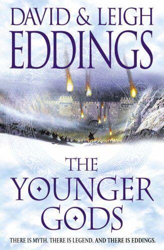 The Younger Gods: Bk. 4 (Dreamers 4) By David Eddings, Leigh Eddings