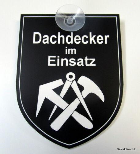 7 x 9 cm,Schild,Zimmermann,Neu Dachdecker im Einsatz,Gravurschild,mit Sauger