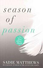 Season of Passion: Bk. 2 (Seasons trilogy), Matthews, Sadie | Paperback Book | 9