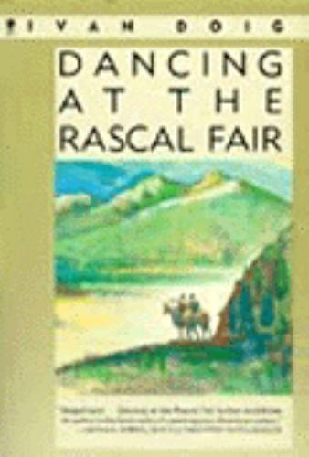 Dancing At The Rascal Fair By Ivan Doig 1988 Paperback Ebay