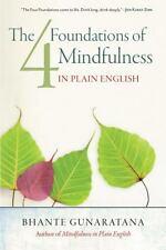 The Four Foundations of Mindfulness in Plain English by Bhante Gunaratana (2012,
