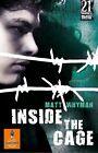 Inside the Cage von Matt Whyman (2011, Taschenbuch)
