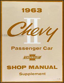 CHEVY II NOVA 1963 Chevrolet Shop Manual 63 Chevy II