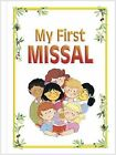 My First Missal: with New Translation of Order of Mass by Maria Luisa Benigni (Paperback, 2004)