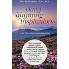 Daily Rhyming Inspirations: Let a 2-Line Rhyme Be Your Daily Prime! by B a M S Jac Blackman (Paperback / softback, 2014)