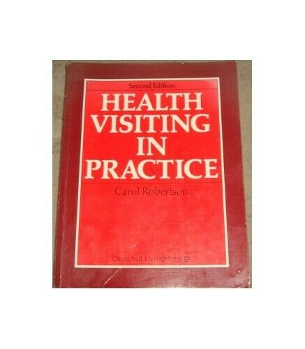 Health Visiting in Practice by Robertson BA(Hons)  MB  ChB  FRCPE  FRC Paperback
