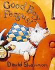 Good Boy, Fergus! by Scholastic (Hardback, 2006)