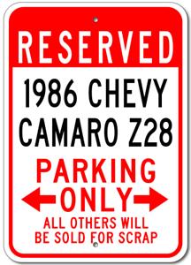 1986 86 CHEVY CAMARO Z28 Parking Sign