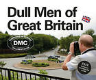 Dull Men of Great Britain: Celebrating the Ordinary (Dull Men's Club) by Leland Carlson (Hardback, 2015)
