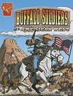 The Buffalo Soldiers and the American West by Jason Glaser (Paperback / softback)