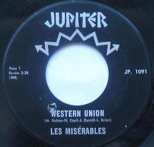 LES-MISERABLES-Western-Union-Tu-peux-partir-CANADA-1967-QUEBEC-GARAGE-MOD-45