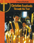 Christian Festivals Through the Year by Anita Ganeri (Hardback, 2003)