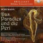 Das Paradies Und Die Peri von Marga Schiml,Eberhard Büchner,Magdalena Hajossyova,Rundfunkchor Leipzig (2016)