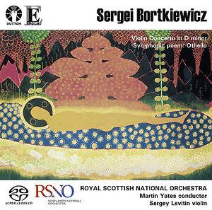 Sergei Bortkiewicz: Violin Concerto/Othello tone poem [SACD HYBRID] stereo only
