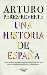 Una-historia-de-Espana-de-Arturo-Perez-Reverte-ebook-electronico-PDF-ePub-Mobi