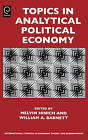 Topics in Analytical Political Economy by Emerald Group Publishing Limited (Hardback, 2007)