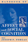 Handbook of Affect and Social Cognition by Lawrence Erlbaum Associates Inc (Paperback, 2001)