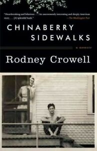 Chinaberry-Sidewalks-A-Memoir-Paperback-by-Crowell-Rodney-Brand-New-Fre