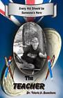 The Teacher by Dr Valerie a Beauchene, Valerie A Beauchene (Paperback / softback, 2010)